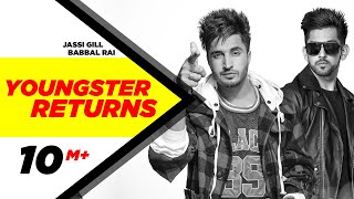 Youngster Returns | Jassi Gill & Babbal Rai | Latest Punjabi Song 2015 | Speed Records width=