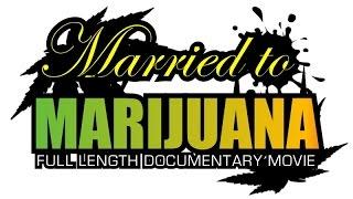 Married to Marijuana: Weed & Hip Hop Documentary *** FULL VERSION ***