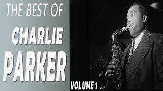 Charlie Parker - The Best of Charlie Parker volume 1