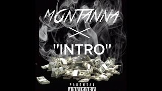 "getlinkyoutube.com-Montana x ""Intro""   [Song]"