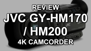 getlinkyoutube.com-Review: JVC GY-HM170 / GY-HM200 4K camcorder