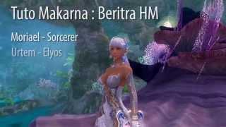 getlinkyoutube.com-Makarna - Beritra HM - Tuto par Magicielle - Aion 4.8