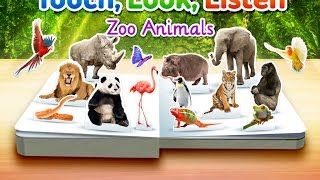 Zoo Animals ~ Touch, Look, Listen - iPad app demo for kids - Ellie