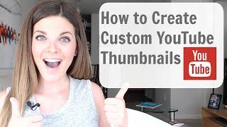 getlinkyoutube.com-How to Make Custom Thumbnails on YouTube (Tutorial) - SO EASY!