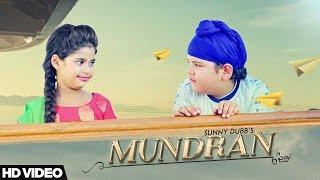 getlinkyoutube.com-Mundran - Sunny Dubb || Desi Routz || Maninder Kailey || New Punjabi Songs 2017 || D6 Music
