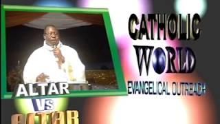 Fr. Anthony Mario Ozele, Altar Versus Altar-CWEO DVD012
