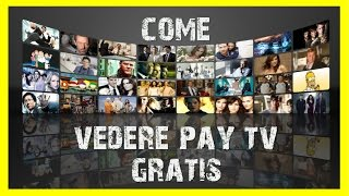 getlinkyoutube.com-Come vedere PAY TV GRATIS [Sky, Mediaset Premium, Fox, ecc...] (PARTITE INCLUSE)