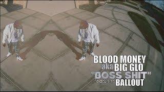 getlinkyoutube.com-Blood Money f/ Ballout - Boss Shit (Official Video) Shot By @AZaeProduction