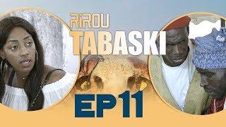 Serie - Rirou Tabaski - Episode 11