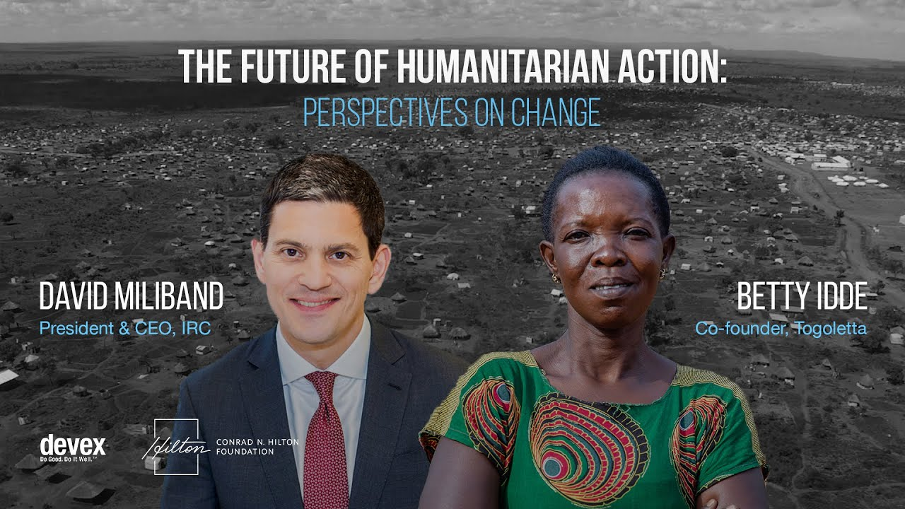 Perspectives on change: David Miliband, IRC, and Betty Idde, Togoletta