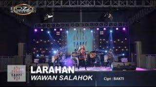 LARAHAN - WAWAN SALAHOK Karaoke dangdut