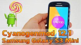 getlinkyoutube.com-Samsung Galaxy S3 Mini mit Cyanogenmod 12.1 (Android 5.1) Test [Deutsch | HD+] | S3 Mini Android 5.1