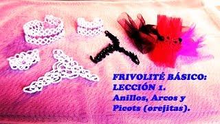 getlinkyoutube.com-FRIVOLITÉ BÁSICO:LECCIÓN1:ANILLOS, ARCOS ,PICOTS (OREJITAS).