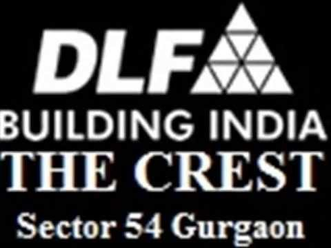 DLF The Crest Sector 54 Gurgaon Golf Course Road