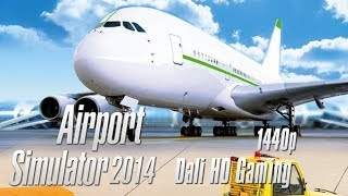 getlinkyoutube.com-Airport Simulator 2014 (100% Completed) PC Gameplay FullHD 1440p