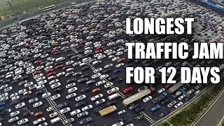 getlinkyoutube.com-LONGEST TRAFFIC JAM FOR 12 DAYS AND 100 KMS. FASCINATING FACTS - Ep#1
