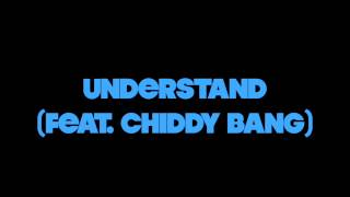 Russ - Understand (Ft. Chiddy Bang)