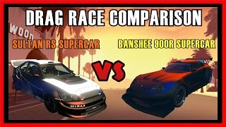 getlinkyoutube.com-GTA 5 - FIXED Banshee 900R Supercar Vs Sultan RS Supercar Drag Race Comparison | Which is fastest?