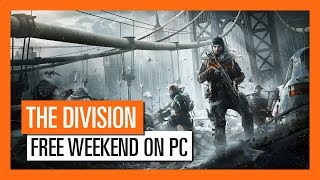 Tom Clancy's The Division - Free Weekend on PC