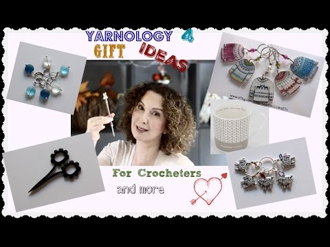 Gift Ideas For Crocheters and more