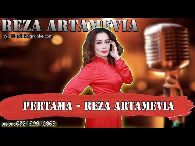 PERTAMA - REZA ARTAMEVIA karaoke tanpa vokal | KARAOKE REZA ARTAMEVIA