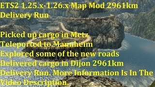 getlinkyoutube.com-ETS2 1.25.x-1.26.x Map Mod 2961km Delivery Run