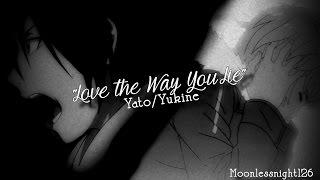 getlinkyoutube.com-「AMV」ᴴᴰ ▪ Yato/Yukine - Love the Way You Lie▪  [♥]