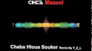 getlinkyoutube.com-Rai 2014 Cheb Mazoni - Chaba Hloua Souker Remix By Y_Z_L