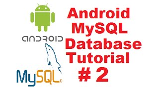 getlinkyoutube.com-Android MySQL Database Tutorial 2 -  Android Login with PHP MySQL