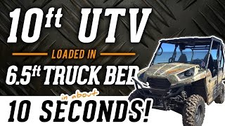 getlinkyoutube.com-10ft UTV Loaded In 6.5ft Truck Bed in 10 Seconds!