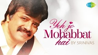 getlinkyoutube.com-Yeh Jo Mohabbat Hai Cover -  Srinivas | HD Music Video