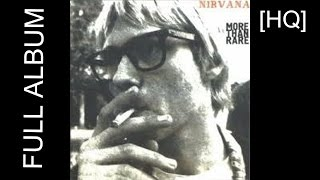 getlinkyoutube.com-Nirvana - More Than Rare [FULL ALBUM]