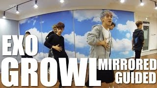 getlinkyoutube.com-EXO - Growl | Guided & Mirrored Dance Practice