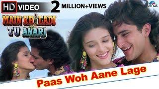 getlinkyoutube.com-Paas Woh Aane Lage (HD) Full Video Song | Main Khiladi Tu Anari | Saif Ali Khan, Rageshwari |