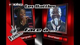 Intégrale Archisel vs Margret Les Battles   The Voice Afrique Francophone 2017
