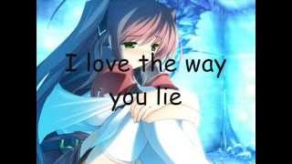 getlinkyoutube.com-Nightcore - Love the Way you lie (Lyrics)