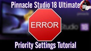 getlinkyoutube.com-Pinnacle Studio Priority Settings To Fix Freezes Errors & Crashes