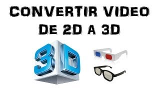 getlinkyoutube.com-Tutorial: Convertir video de 2D a 3D [Estereoscópico ó Anaglifo] [HD].