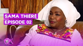 SERIE: SAMA THIERE - EPISODE 02