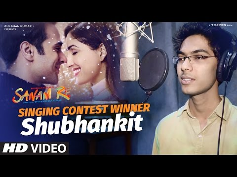 SANAM RE Singing Contest by T-Series | CONTEST WINNER - Shubhankit