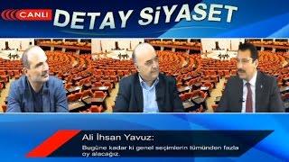 Detay Siyaset'in konuğu Ali İhsan Yavuz'du