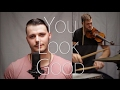 Lady Antebellum - You Look Good Cover by Josh Ross