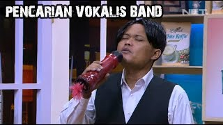 Audisi Pencarian Vokalis Band