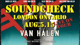 getlinkyoutube.com-VAN HALEN - Soundcheck Aug 5 2015 London Ont.