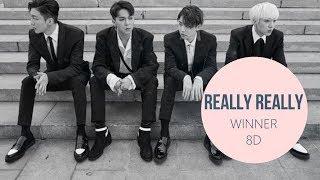 WINNER (위너) - REALLY REALLY [8D USE HEADPHONE] 🎧