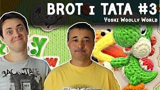 getlinkyoutube.com-BROT i TATA #3   Yoshi Woolly World na Nintendo Wii U   GRY TATA