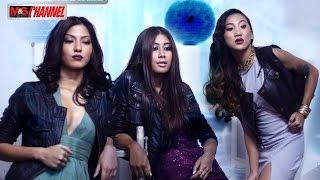 getlinkyoutube.com-M&S Channel Ep-43 Asmi Shrestha, Samaragyee RL Shah & Paramita RL Rana on cover