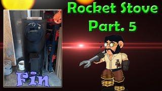 getlinkyoutube.com-Poêle fusée (Rocket Stove) Part.5 | Bricol tout