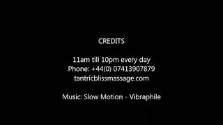 Tantric Bliss London - Sensual Erotic Tantric Massage - 07413907879