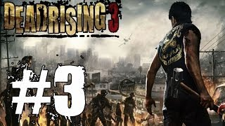 Dead Rising 3 Walkthrough Part 3 No Commentary Xbox One Gameplay Lets Play Review